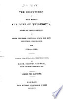 The Dispatches Of Field Marshal The Duke Of Wellington K G Peninsula And France 1813 1814
