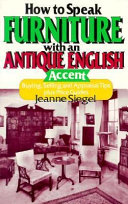 How to Speak Furniture with an Antique English Accent