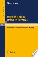 Harmonic Maps Between Surfaces
