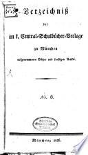 Verzeichniss der im K  Central Schulb  cher Verlage zu M  nchen aufgenommenen B  cher und sonstigen Artikel