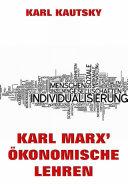 Karl Marx' Ökonomische Lehren