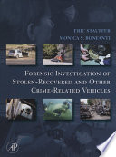 Forensic Investigation Of Stolen Recovered And Other Crime Related Vehicles