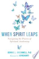 When Spirit Leaps