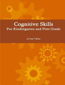 Cognitive Skills for Kindergarten and First Grade