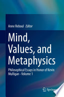 Mind  Values  and Metaphysics
