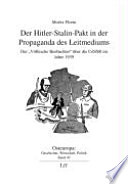 Der Hitler-Stalin-Pakt in der Propaganda des Leitmediums