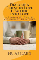 Diary of a Priest in Love  1  Falling Into Love