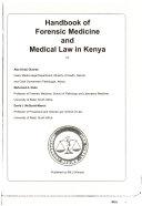Handbook Of Forensic Medicine And Medical Law In Kenya : ...