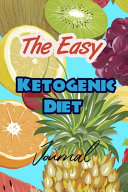 The Easy Ketogenic Diet Journal