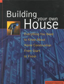 Building Your Own House