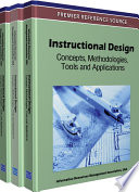 Instructional Design  Concepts  Methodologies  Tools and Applications