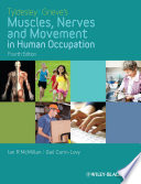 Tyldesley and Grieve s Muscles  Nerves and Movement in Human Occupation