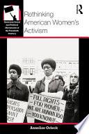 Rethinking American Women s Activism