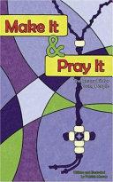 Make it & Pray it