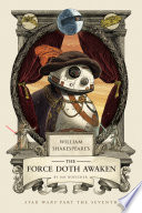 William Shakespeare s The Force Doth Awaken