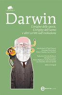 L origine delle specie  L origine dell uomo e altri scritti sull evoluzione