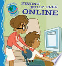 Staying Bully Free Online
