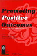 Promoting Positive Outcomes