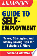 J K  Lasser s Guide to Self Employment