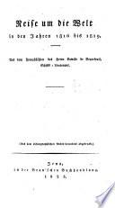 Reise um die Welt 1816 bis 1819. Aus dem Franz. übers. (Aus dem Ethnographischen Archiv besonders abgedr.)
