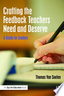 Crafting the Feedback Teachers Need and Deserve