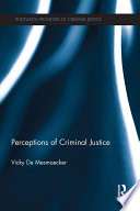Perceptions of Criminal Justice
