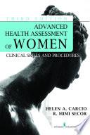Advanced Health Assessment Of Women Third Edition book