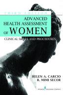 Advanced Health Assessment of Women, Third Edition