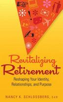 Revitalizing Retirement
