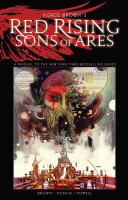 Pierce Brown S Red Rising Sons Of Ares book