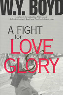 Fight for Love and Glory