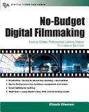 No budget Digital Filmmaking