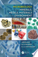 Microbiology for Minerals  Metals  Materials and the Environment