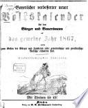 Bayerischer verbesserter neuer Volkskalender f  r den B  rger und Bauersmann