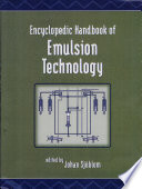 Encyclopedic Handbook Of Emulsion Technology book
