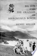 Big Sur And The Oranges Of Hieronymus Bosch book