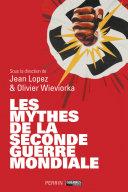 Les mythes de la seconde guerre mondiale