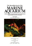 The Macmillan book of the marine aquarium