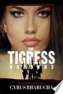 The Tigress Returns