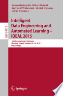 Intelligent Data Engineering and Automated Learning     IDEAL 2015