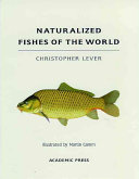 Naturalized Fishes Of The World book