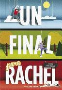 Un Final Para Rachel