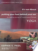 download ebook it's not about putting your foot behind your ear pdf epub