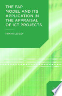 The FAP Model and Its Application in the Appraisal of ICT Projects