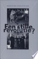 Een stille revolutie?
