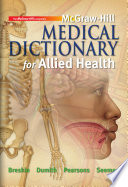 McGraw Hill Medical Dictionary for Allied Health