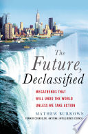 The Future  Declassified