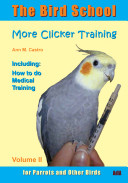 download ebook the bird school. more clicker training for parrots and other birds pdf epub