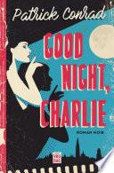 Good Night Charlie