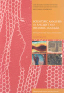Scientific Analysis of Ancient and Historic Textiles